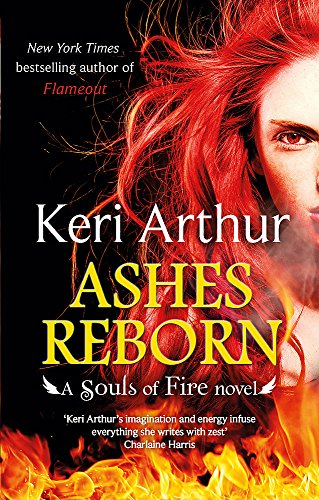Ashes Reborn (Souls of Fire) from Piatkus