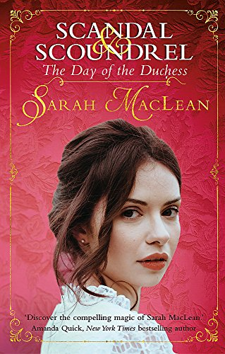 The Day of the Duchess (Scandal & Scoundrel) from Piatkus