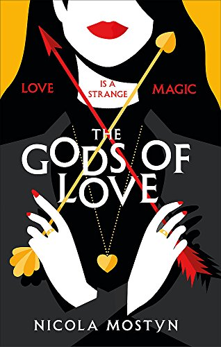 The Gods of Love: Happily ever after is ancient history . . . from Piatkus