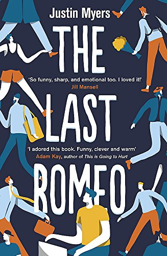 The Last Romeo: A razor-sharp, laugh-out-loud debut from Piatkus
