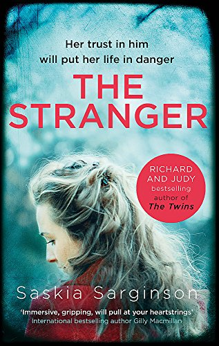 The Stranger: The twisty and exhilarating new novel from Richard & Judy bestselling author of The Twins from Piatkus