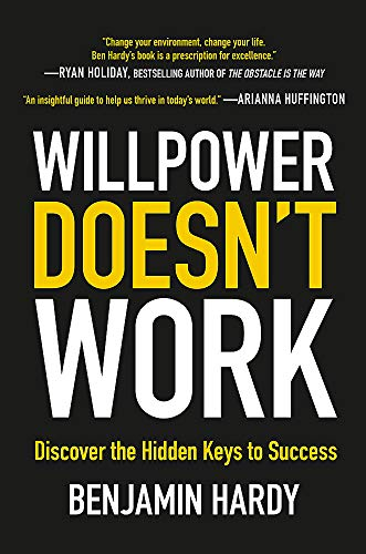 Willpower Doesn't Work: Discover the Hidden Keys to Success from Piatkus