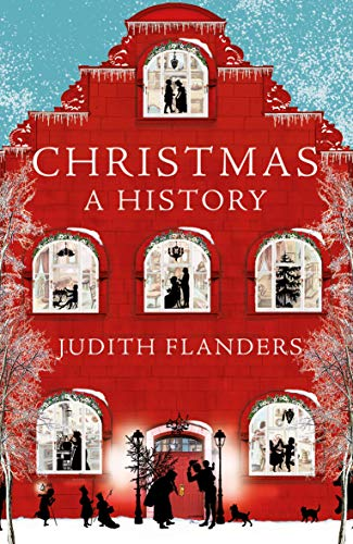Christmas: A History from Picador