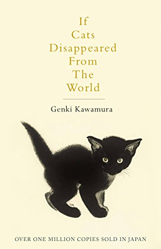 If Cats Disappeared From The World from Picador