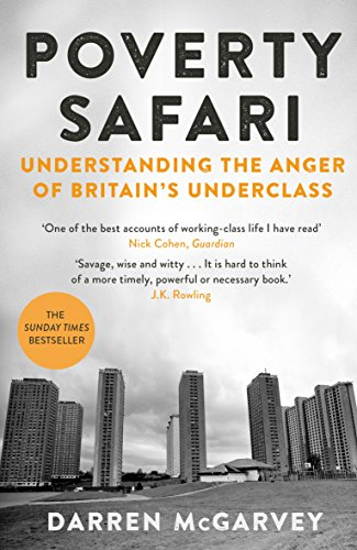 Poverty Safari: Understanding the Anger of Britain's Underclass from Picador
