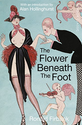 The Flower Beneath the Foot: Being a Record of the Early Life of St. Laura de Nazianzi (Picador Classic) from Picador