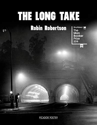 The Long Take: Shortlisted for the Man Booker Prize from Pan Macmillan