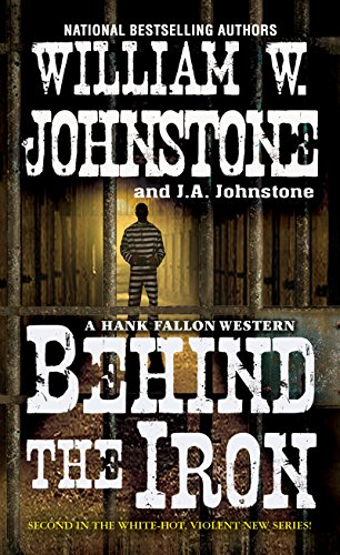 Behind the Iron (A Hank Fallon Western) from Pinnacle Books,U.S.