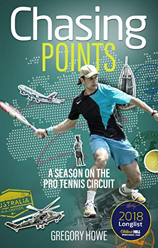 Chasing Points: A Season on the Pro Tennis Circuit from Pitch Publishing Ltd