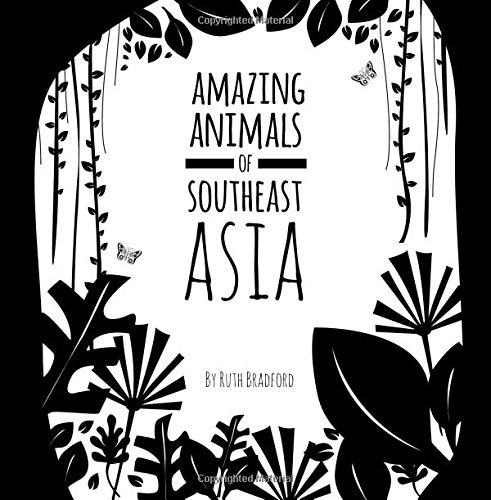 Amazing Animals Of Southeast Asia: The Little Black & White Book Project from Pixels & Paper