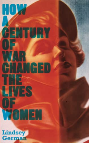 How a Century of War Changed the Lives of Women (Counterfire) from Pluto Press