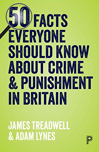 50 Facts Everyone Should Know about Crime & Punishment from Policy Press