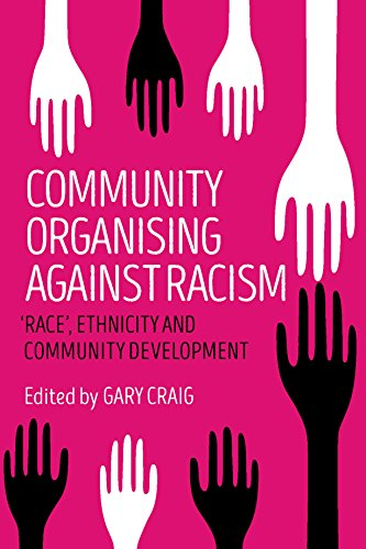 Community organising against racism: 'Race', Ethnicity and Community Development from Policy Press