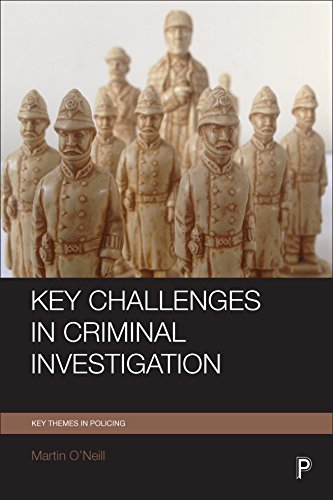 Key challenges in criminal investigation (Key Themes in Policing) from Policy Press