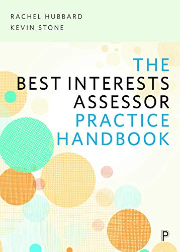 The Best Interests Assessor practice handbook from Policy Press