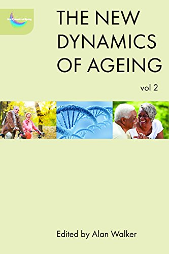 The new dynamics of ageing volume 2 from Policy Press