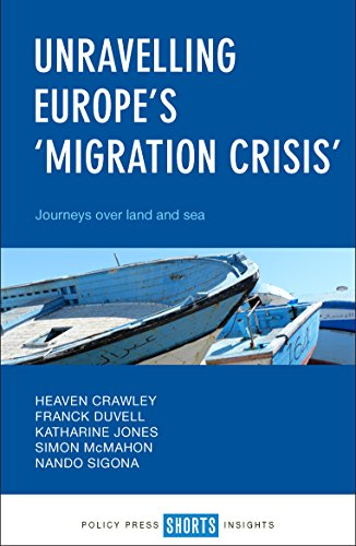 Unravelling Europe's 'migration crisis': Journeys Over Land and Sea from Policy Press