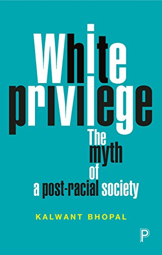 White privilege: The myth of a post-racial society from Policy Press