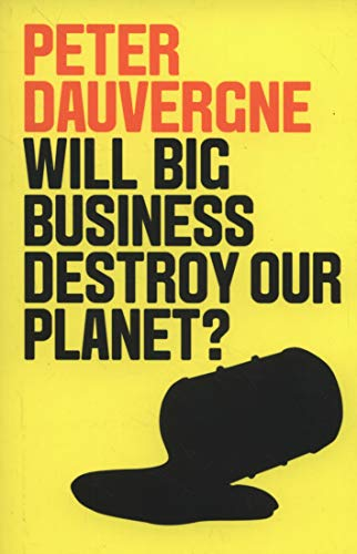 Will Big Business Destroy Our Planet? from Polity Press