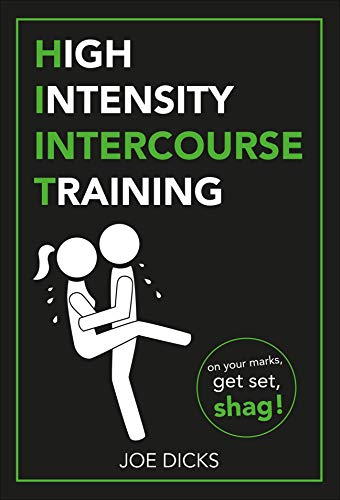 HIIT: High Intensity Intercourse Training from Pop Press