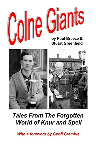 Colne Giants: Tales from the Forgotten World of Knur and Spell from Posh Up North