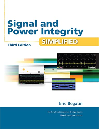 Signal and Power Integrity - Simplified (Signal Integrity Library) from Pearson