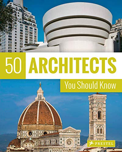 50 Architects You Should Know from Prestel