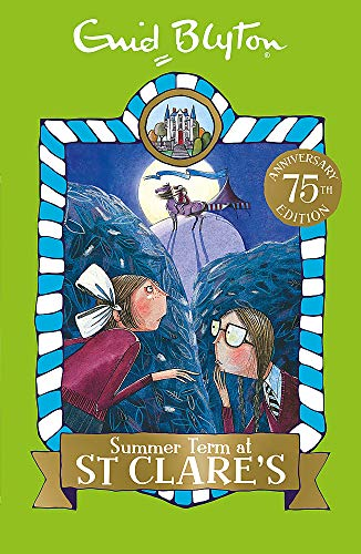 03: Summer Term at St Clare's (St Clare's): Book 3 from Hodder Children's Books