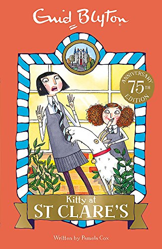 06: Kitty at St Clare's (St Clare's): Book 6 from Hodder Children's Books