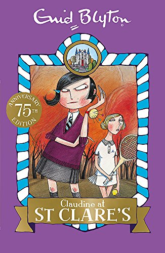 07: Claudine at St Clare's (St Clare's): Book 7 from Hodder Children's Books