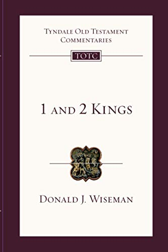 1 & 2 Kings: Tyndale Old Testament Commentary: No. 9 from IVP