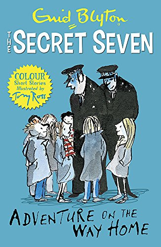 Secret Seven Colour Short Stories: Adventure on the Way Home: Book 1 (Secret Seven Short Stories) from Hodder Children's Books