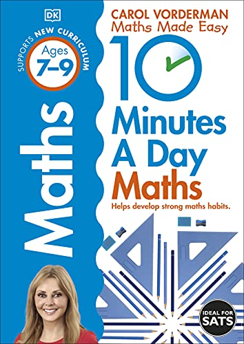 10 Minutes a Day Maths Ages 7-9 Key Stage 2 (Made Easy Workbooks) from Dorling Kindersley Ltd