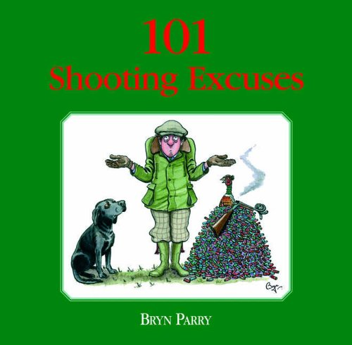 101 Shooting Excuses: The perfect gift for the imperfect shot from Swan Hill Press