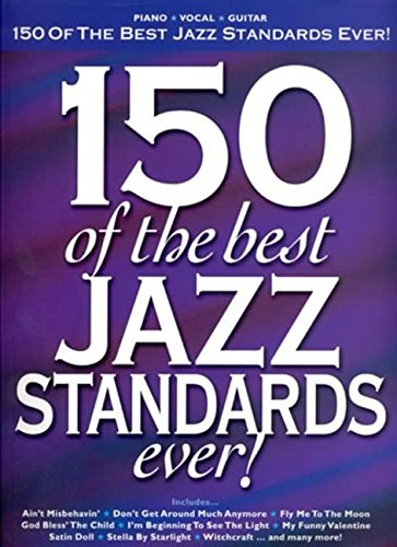 150 of the Best Jazz Standards Ever (Pvg) from Hal Leonard