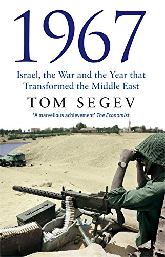 1967: Israel, the War and the Year that Transformed the Middle East from Abacus