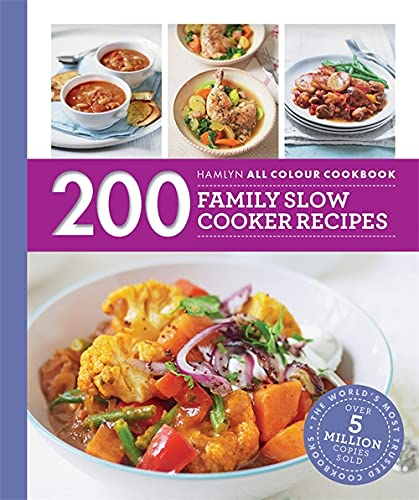 200 Family Slow Cooker Recipes: Hamlyn All Colour Cookbook (Hamlyn All Colour Cookery) from Hamlyn