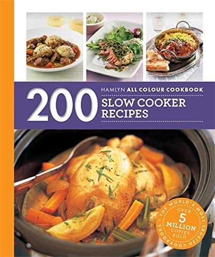 Hamlyn All Colour Cookery: 200 Slow Cooker Recipes: Hamlyn All Colour Cookbook from Octopus Publishing Group