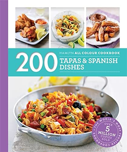 Hamlyn All Colour Cookery: 200 Tapas & Spanish Dishes: Hamlyn All Colour Cookbook from Hamlyn