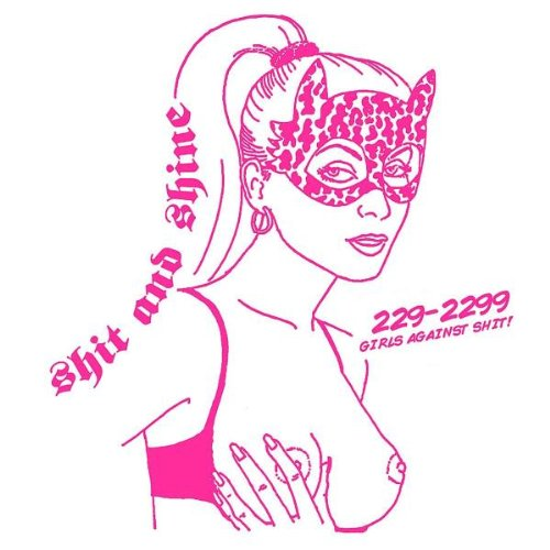229-2299 Girls Against Shit [VINYL]
