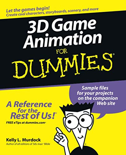 3D Game Animation For Dummies w/WS from John Wiley & Sons