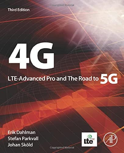 4G, LTE-Advanced Pro and The Road to 5G from Academic Press