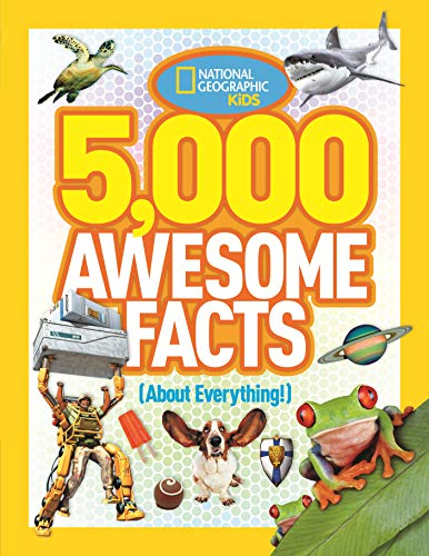5,000 Awesome Facts (About Everything!) (5,000 Awesome Facts ) from National Geographic Kids