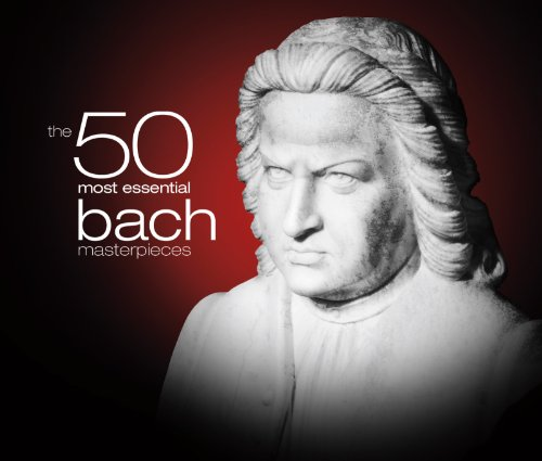 50 Most Essential Bach Masterpieces