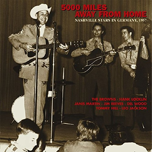 5000 miles away from home - Nashville stars in Germany 1957