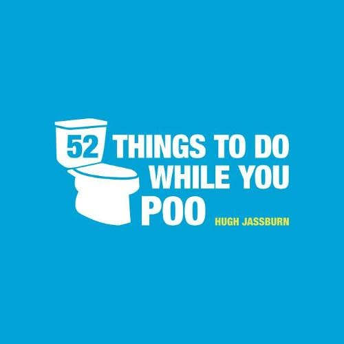 52 Things To Do While You Poo from All Sorted