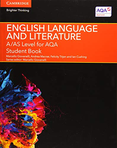 A/AS Level English Language and Literature for AQA Student Book (A Level (AS) English Language and Literature AQA) from Cambridge University Press