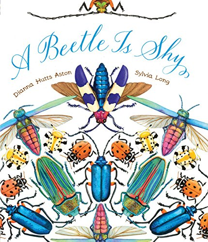 A Beetle Is Shy (Nature Books): 1 from Chronicle Books