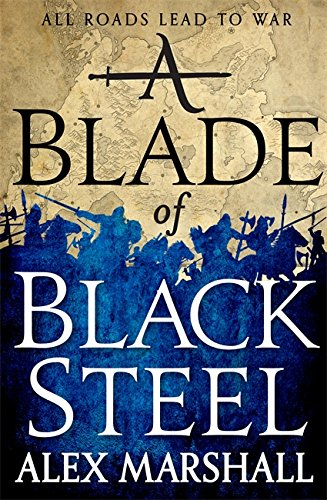 A Blade of Black Steel: Book Two of the Crimson Empire from Orbit