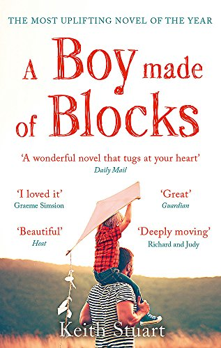 A Boy Made of Blocks: The most uplifting novel of the year from Sphere